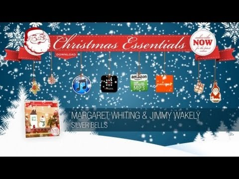 Margaret Whiting &amp; Jimmy Wakely - Silver Bells // Christmas Essentials