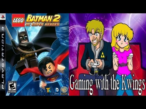 Gaming with the Kwings - Lego Batman 2: DC Super Heroes co-op fun!