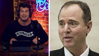 WHAT A PIECE OF SH*T: Adam Schiff | Louder with Crowder