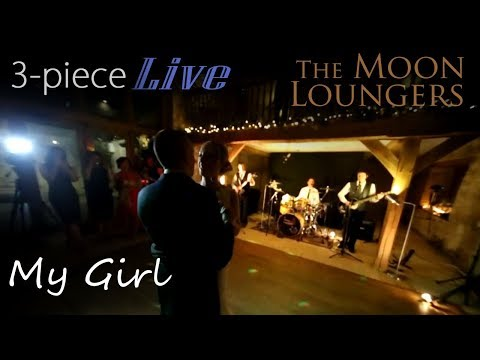 The Moon Loungers - My Girl