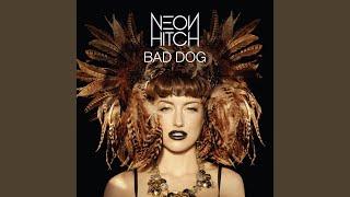 Neon Hitch - Bad Dog (Discotech remix)