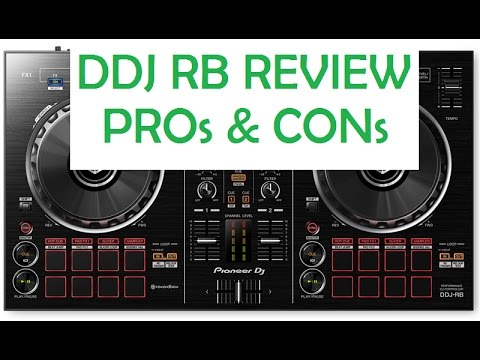 DON'T BUY The Pioneer DDJ-RB Until You See This Review (PROs & CONs)