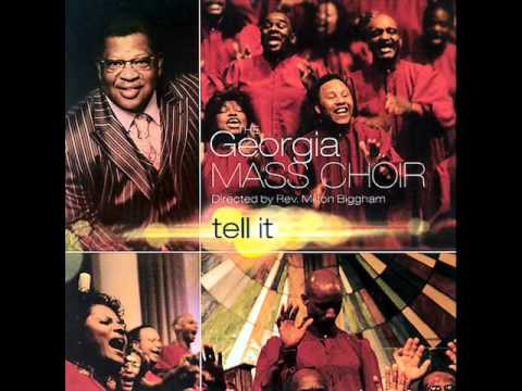 Georgia Mass Choir - I Go To The Rock