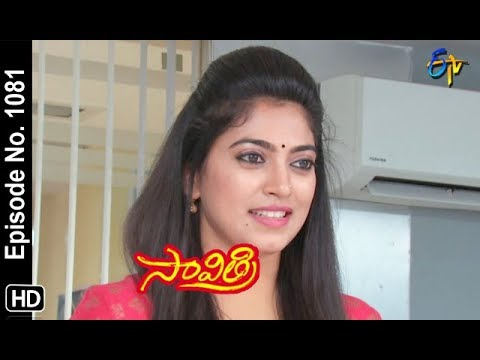 Savithri | 17th September 2018 | Full Episode No 1081 | ETV Telugu