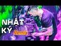 DJ Natale - Vũ Duy Khánh   Nhật Ký Remix   Nhạc Remix - Nhạc Sàn - Nonstop 2018