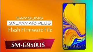 Download Samsung Galaxy A10 Plus Stock Firmwares ROM | Flash File