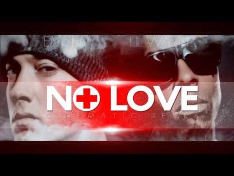 Eminem Ft Lil Wayne No Love Cinematic Remix 2011 video