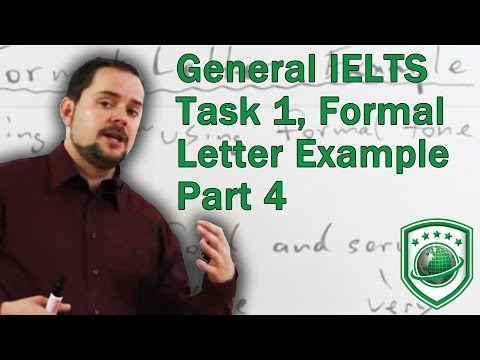 IELTS General Module Task 1 Writing a Formal Letter for a high score PART 4