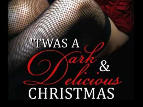 'Twas a Dark & Delicious Christmas anthology