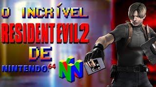 O Incrível Resident Evil 2 de Nintendo 64!