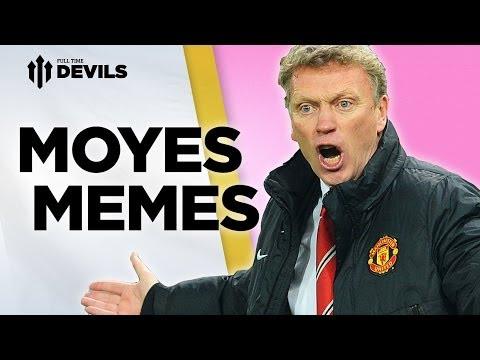 Moyes Memes | #MoyesIn - #MoyesOut? | Manchester United