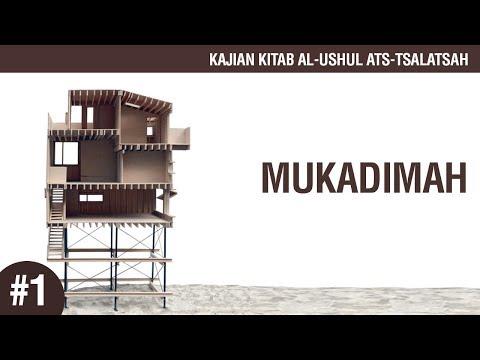 Kitab Al-Ushul Ats-Tsalatsah: Mukadimah - Ustadz Ahmad Zainuddin Al-Banjary