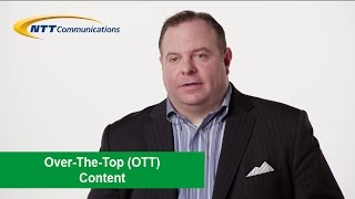 NTT Com and the Rise of OTTs