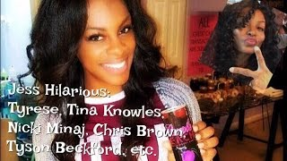 #14 Jess Hilarious: Tyrese,Tina Knowles,Nicki Minaj,Tyson Beckford,Chris Brown!😱 #JessHilarious
