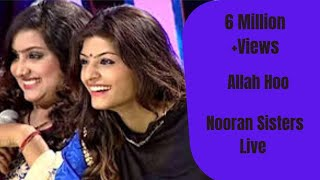 NOORAN SISTERS :- ALLAH HOO | NAKODAR 2015 | LIVE PERFORMANCE 2015 | FULL VIDEO HD