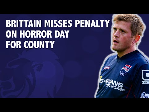 Brittain misses penalty on horror day for County