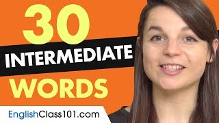 30 Intermediate English Words (Useful Vocabulary)