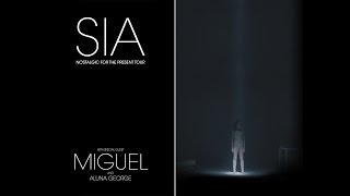 Sia: Nostalgic For The Present Tour w/ Miguel & AlunaGeorge
