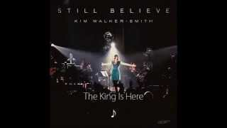 Kim Walker - Still Believe 2013 Full CD