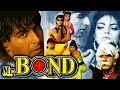 Mr  Bond (1992) Full Hindi Movie | Akshay Kumar, Sheeba, Dolly Minhas