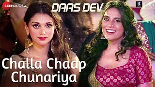 Challa Chaap Chunariya | Daas Dev | Rahul Bhatt, Aditi Rao Hydari & Richa Chadha | Rekha Bhardwaj