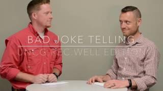 Bad Joke Telling: RecWell Edition