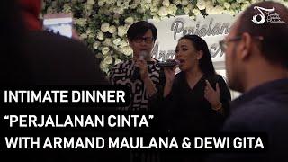 "Armand Maulana & Dewi Gita ""Perjalanan Cinta"" Intimate Dinner"