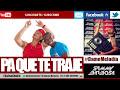 Pa Que Te Traje (Salsa Choke) - Biloki