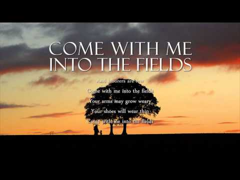 Dan Schutte - Come With Me Into The Fields