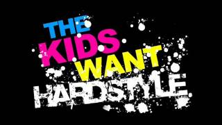 Dj Titanic the kids want hardstyle