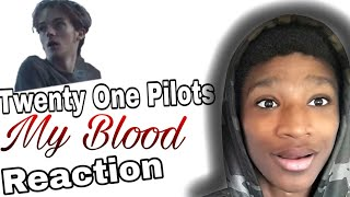 Twenty one pilots - My Blood. Reaction 🔥