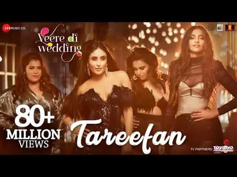 Download Lagu  Tareefan Reprise ft Lisa Mishra   Veere Di Wedding   QARAN   Kareena, Sonam, Swara & Shikha Mp3 Free