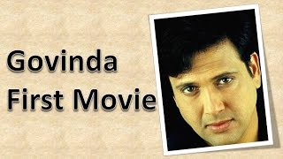 Govinda First Movie