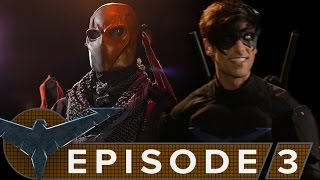 Nightwing: The Series - Episode 3 [Descent]