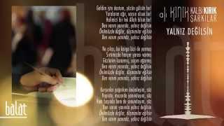 Ali Kınık - Yalnız Değilsin (ağlatan şarkılar)