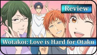 Wotakoi: Love is Hard for Otaku Anime Review | The RomCom About Adults, for Adults