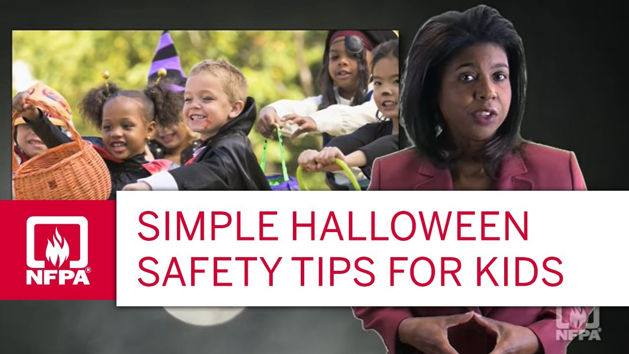 Halloween Fire Safety Tips Halloween Safety Tips For