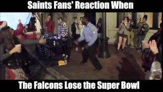 When the Falcons lose the Super Bowl: Saints Fans' Reaction