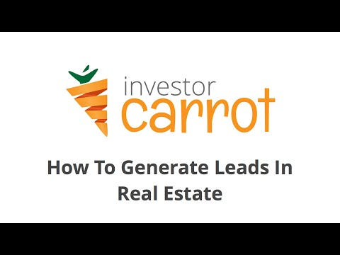 How to Generate Leads Real Estate Investor Leads