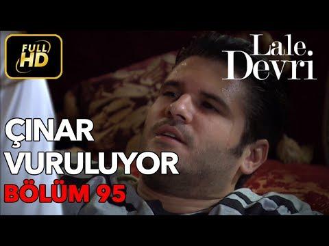 Lale Devri 95. Bölüm / Full HD (Tek Parça)