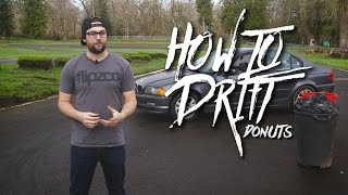 How To Drift - Donuts (pt1)
