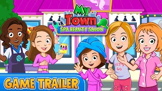 My Town : Beauty Spa - NEW Game trailer