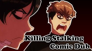 【Killing Stalking Comic Dub】 - MORE MIGHTIER THAN THE FUCKING KNIFE