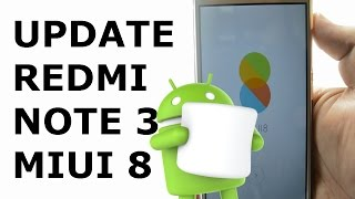 How to update Redmi Note 3 to Miui8 Marshmallow(SD/MTK)