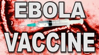 Ask Your Doctor About The Ebola Vaccine