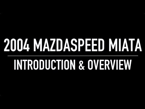 Mazdaspeed MX-5 Miata: Intro & Overview