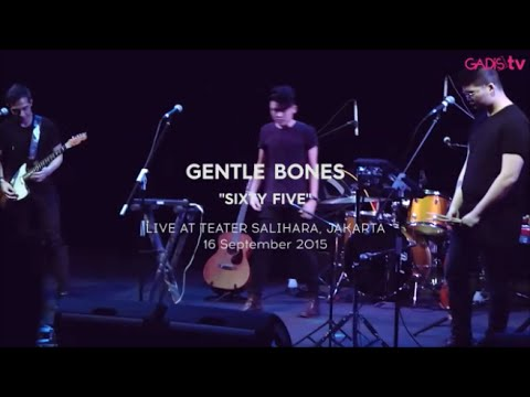 Gentle Bones - Sixty Five