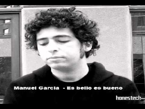 Manuel Garcia - Es Bello Es Bueno
