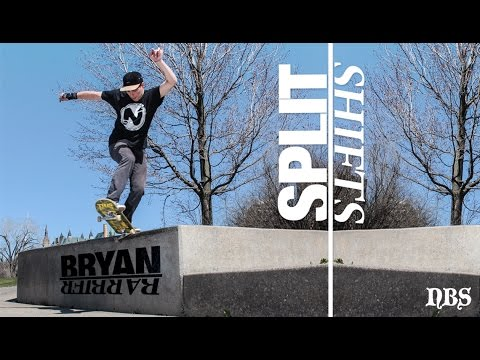"BRYAN BARBIER ""SPLIT SHIFTS"" PART"