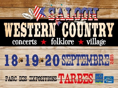 SALOON WESTERN COUNTRY - TARBES - 18,19,20 Sept 2015